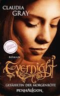 Evernight - Gefährtin der Morgenröte - Claudia Gray - E-Book