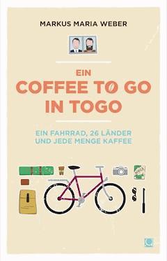 Ein Coffee to go in Togo - Markus Maria Weber - E-Book