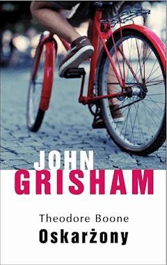 Theodore Boone: Oskarżony - John Grisham - ebook