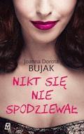 Nikt się nie spodziewał - J.D. Bujak - ebook