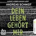 Hochspannung, Folge 5: Dein Leben gehört mir - Andreas Schmidt - Hörbüch
