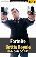 """Fortnite: Battle Royale - poradnik do gry - Jacek """"Ramzes"""" Winkler - ebook"""