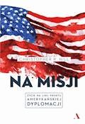Na misji - Christopher R. Hill - ebook