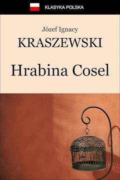 Hrabina Cosel - Józef Ignacy Kraszewski - ebook