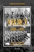 Niemcy 1890-1945. Dzieje państwa i społeczeństwa - Tadeusz Kotłowski - ebook