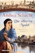 Die silberne Nadel - Andrea Schacht - E-Book