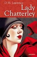 Lady Chatterley - D. H. Lawrence - E-Book