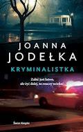 Kryminalistka - Joanna Jodełka - ebook