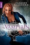 Schwestern des Mondes - Die Vampirin - Yasmine Galenorn - E-Book