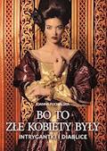 Bo to złe kobiety były - Joanna Puchalska - ebook
