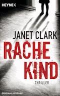 Rachekind - Janet Clark - E-Book