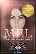 Mel - Wächterin der Dämonen - Laura Cardea - E-Book
