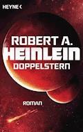 Doppelstern - Robert A. Heinlein - E-Book