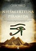 Nieśmiertelna piramida - Javier Sierra - ebook