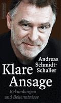 Klare Ansage - Andreas Schmidt-Schaller - E-Book