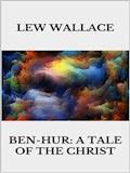 Ben-Hur A tale of the Christ - Lew Wallace - E-Book