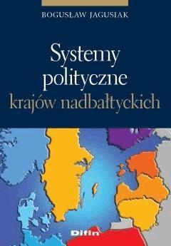 Systemy polityczne krajów nadbałtyckich - Bogusław Jagusiak - ebook