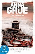Der Judaskuss - Anna Grue - E-Book