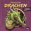 Fantastische Drachen - Katharina Neuschaefer - Hörbüch