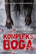 Kompleks Boga - Piotr Rozmus - ebook
