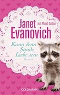 Kann denn Sünde Liebe sein - Janet Evanovich - E-Book