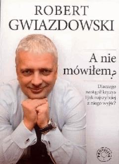 A nie mówiłem - Tylko w Legimi możesz przeczytać ten tytuł przez 7 dni za darmo. - Robert Gwiazdowski