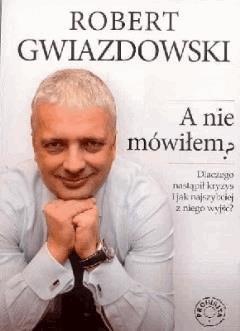 A nie mówiłem - Robert Gwiazdowski - ebook