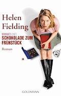 Bridget Jones - Schokolade zum Frühstück - Helen Fielding - E-Book