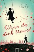 Wenn du dich traust - Kira Gembri - E-Book + Hörbüch