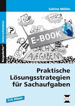 Praktische Lösungsstrategien für Sachaufgaben - Sabine Müller - E-Book
