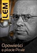 Opowieści o pilocie Pirxie - Stanisław Lem - ebook