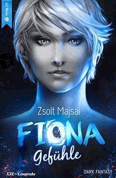 Fiona - Gefühle (Band 3 - XXL Leseprobe) - Zsolt Majsai - E-Book