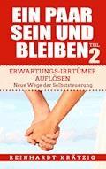 Ein Paar sein und bleiben! Teil 2 - Reinhardt Krätzig - E-Book