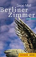 Berliner Zimmer - Sepp Mall - E-Book
