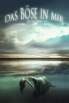Das Böse in mir - Ana Dee - E-Book