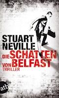 Die Schatten von Belfast - Stuart Neville - E-Book