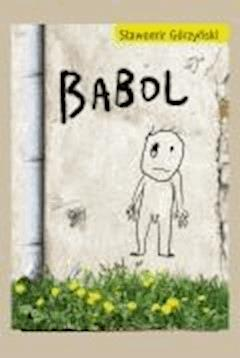 Babol  - Sławomir Górzyński - ebook