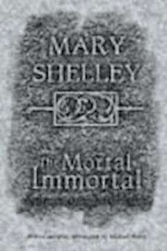 The Mortal Immortal - Mary Shelley - ebook