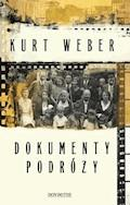 Dokumenty podróży - Kurt Weber - ebook