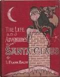 Life and Adventures of Santa Claus - Lyman Frank Baum - ebook