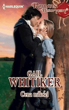Cena miłości - Gail Whitiker - ebook