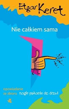 Nie całkiem sama - Etgar Keret - ebook
