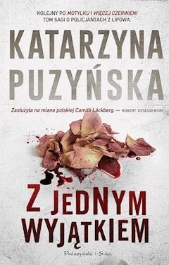 Z jednym wyjątkiem - Katarzyna Puzyńska - ebook