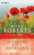 Rückkehr nach River's End - Nora Roberts - E-Book
