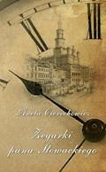 Zegarki Pana Słowackiego - Aneta Cierechowicz - ebook