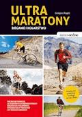 Samo Sedno - Ultramaratony biegowe i kolarskie - Grzegorz Rogóż - ebook