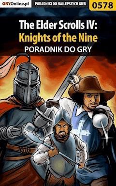 The Elder Scrolls IV: Knights of the Nine - poradnik do gry - Krzysztof Gonciarz - ebook