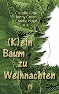 (K)ein Baum zu Weihnachten - Claudia Lütje - E-Book