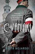 Cwaniaki - Piotr Bojarski - ebook