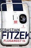 Flugangst 7A - Sebastian Fitzek - E-Book